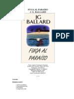 Ballard, J. G. - Fuga Al Paraíso