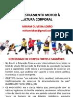 2 Do Adestramento Motor à Cultura Corporal