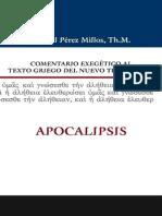 Comenatario Exegetico Al Texto Griego... Samuel Perez m.. Apocalipsis