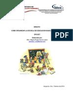 COMO ORGANIZAR LA ESCUELA DE EDUCACION BASICA PARA QUE SEA EFICAZ.pdf