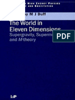 The World in Eleven Dimensions Supergravity, Supermembranes and M-Theory (Series in High Energy Physics, Cosmology and Gravitation)