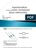 2. Memperkenalkan Komponen-komponen Dasar Elektronika