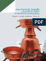 El Vino Mezcal Tequila y La Polemica Sobre La Destilacion Prehispanica