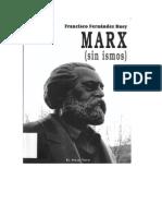 Marx Sin Ismos. Fdez Buey