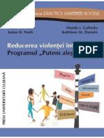 Reducerea Violenţei Între Copii. Programul Putem Alege