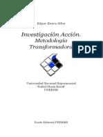 Investigación Acción Metodología Transformadora 05