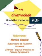 Criatividade Martha