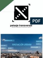 Nuevas ciudades, nuevo urbanismo (Paisaje Transversal)
