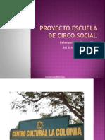 Proyecto Escuela de Circo Social