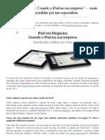 """""""iPad Nos Negócios_ Usando o iPad Na Sua Empresa"""" — Mais de 50 Perguntas Respondidas Por Um Especialista _ MacMagazine"""