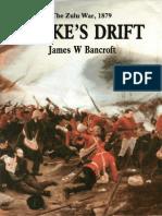 Rorkes Drift. the Zulu War 1879