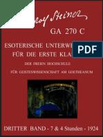 GA 270 C - Esoterische Unterweisungen für die 1. Klasse der Freien Hochschule für Geisteswissenschaft am Goetheanum - Band-3 - Rudolf Steiner