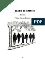 BUSCANDO EL CAMINO  (Novela)