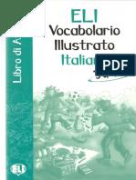ELI - Vocabolario illustrato italiano - Junior - Libro di attivita`