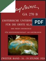 GA 270 B - Esoterische Unterweisungen für die 1. Klasse der Freien Hochschule für Geisteswissenschaft am Goetheanum - Band-2 - Rudolf Steiner