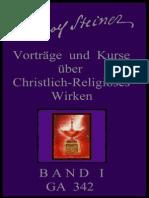 GA 342 - Rudolf Steiner - Vorträge und Kurse über christlich-religiöses Wirken - Band 1