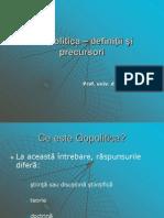 Curs 1.Geopolitica - Definieii ¡i Precursori