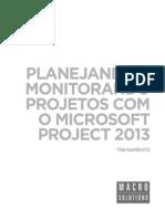 Macrosolutions Treinamento Microsoft Project 2013 Pt