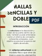 Mallas Sencillas y Dobles