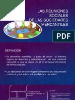 Las Reuniones Sociales de Las Sociedades Mercantiles