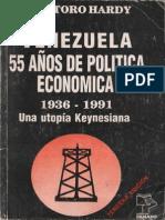 VENEZUELA 55 Años de politica economica 1936-1991 por JOse Toro Hardy.pdf
