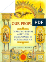 Paul Robert Magocsi - Our People Carpatho-Rusyns