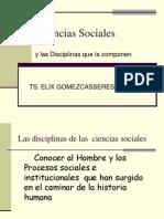 Ciencias Sociales y Disciplinas Que La Componen