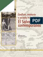 La Memoria Militante. Historia y Política en La Posguerra Salvadoreña