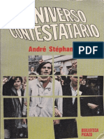 """Stéphane, André. """"El Universo Contestatario"""" (1969/1972). Ediciones Picazo."""