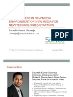 NEW BUSINESS IN NEW MEDIA ENVIRONMENT OR NEW MEDIA FOR NEW TECHNOLOGIES/STARTUPS ?