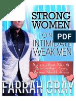 Strong Women Only Intimidate Weak Men