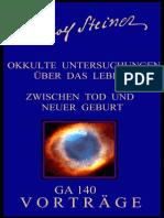 GA 140 - Okkulte Untersuchungen über das Leben zwischen Tod und neuer Geburt - Rudolf Steiner