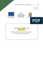 Avviso Pubblico of-2014 - Offerta Formativa Di Istruzione e Formazione Professionale. Domande a Partire Dal 06-03-2014 Sino Al 31-03-2014.