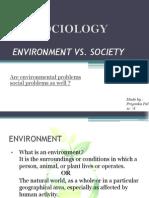 ENVIRONMENT VS SOCIETY