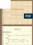 44 Split Defense Danny Marshall