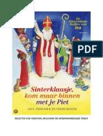 Voorbeeldteksten 'Sinterklaasje Kom Maar Binnen Met Je Piet'