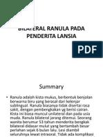 10. Bilateral Ranula Pada Penderita Lansia.ppt