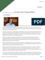 Integração, Marca Do 'Novo' Grupo Globo_Valor_110914