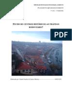 Monografia-Fecho Dos Centros Históricos Ao Trafego Rodoviário[1]