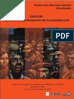 UNASUR. Opciones de Participación de La Sociedad Civil (Héctor-León Moncayo Salcedo Coord.)