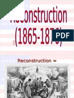 reconstruction 1865-1876