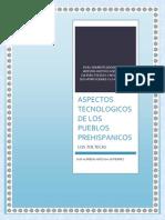 Aspectos Tecnologicos de Los Pueblos Prehispánicos