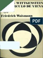 Waismann Friedrich Wittgenstein y El Circulo de Viena