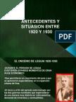 ANTECEDENTES Y SITUACION ENTRE 1920 Y 1930.ppt