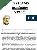 Parmenides, Zenón, Heráclito