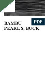 Pearl S Buck - Bambu.rtf