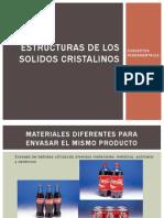 Estructura de Los Solidos Cristalinos Presentacion 2014