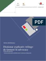 Dicționar Explicativ Trilingv de Termeni În Advocacy (Ro-En-fr) (2013)