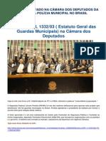 PROJETO_APROVADO_NA_CAMARA_DOS_DEPUTADOS_DA_ORIGEM_A_POLICIA_MUNICIPAL_NO_BRASIL.pdf