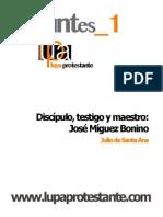 Apuntes 1 Discípulo, Testigo y Maestro J Míguez Bonino Julio de Santa Ana